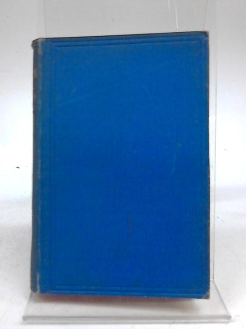 The Dramatic Works of Alfred Tennyson Vol I Queen Mary By Alfred Tennyson