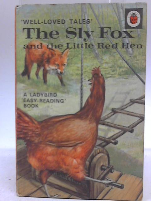 The Sly Fox and the Little Red Hen by Vera Southgate