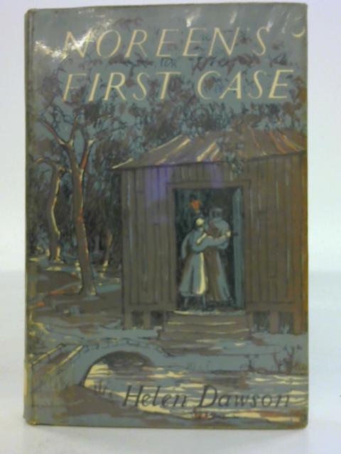 Noreen's First Case By Helen Dawson