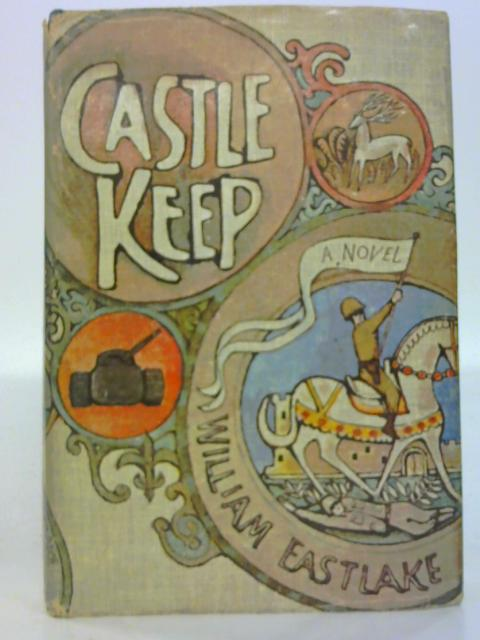 Castle Keep by William Eastlake By William Eastlake
