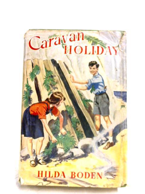 Caravan Holiday by Hilda Boden