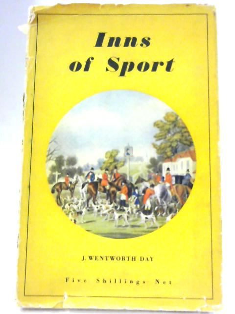 Inns Of Sport By J Wentworth Day