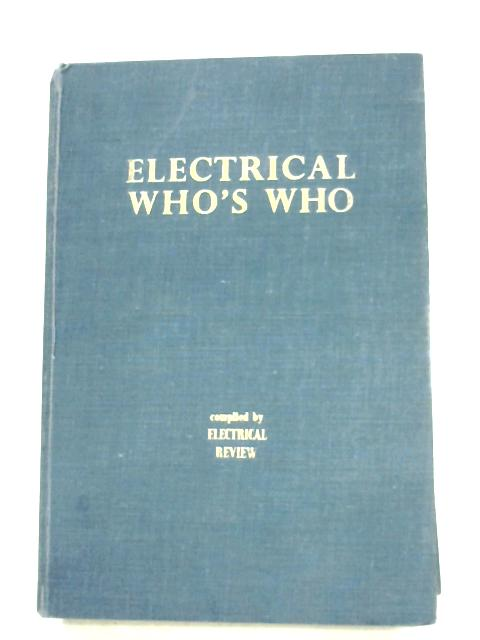 Electrical Who's Who By Various
