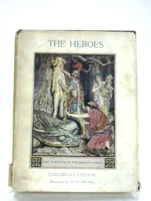 The Heroes: Greek Fairy Tales by Charles Kingsley
