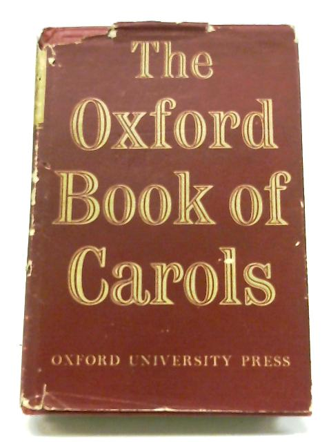 The Oxford Book of Carols By Various