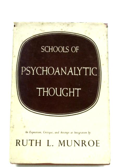 Schools Of Psychoanalytic Thought By Ruth Learned Munroe