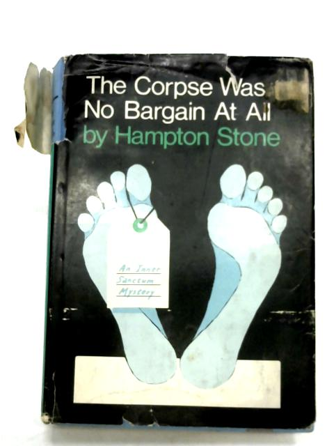 The Corpse Was No Bargain At All By Hampton Stone