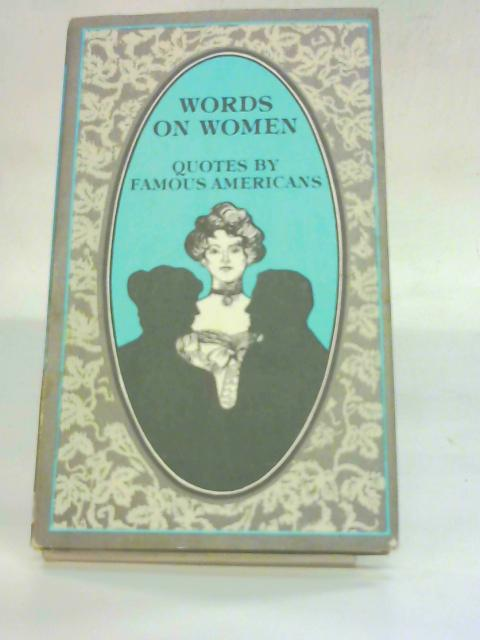 Words on Women by Evelyn L. Beilenson