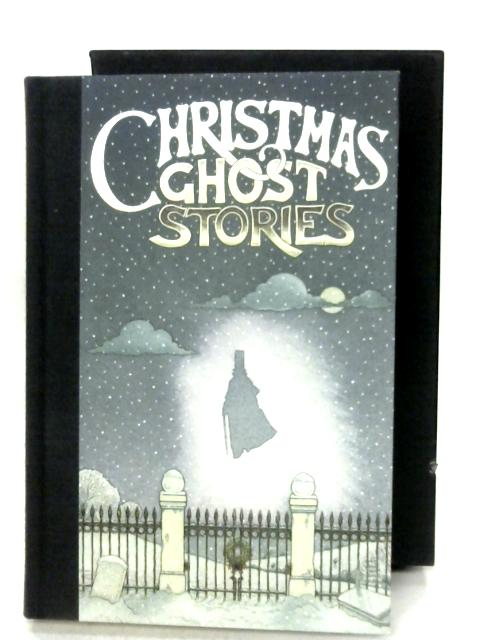 The Folio Book Of Christmas Ghost Stories By Various