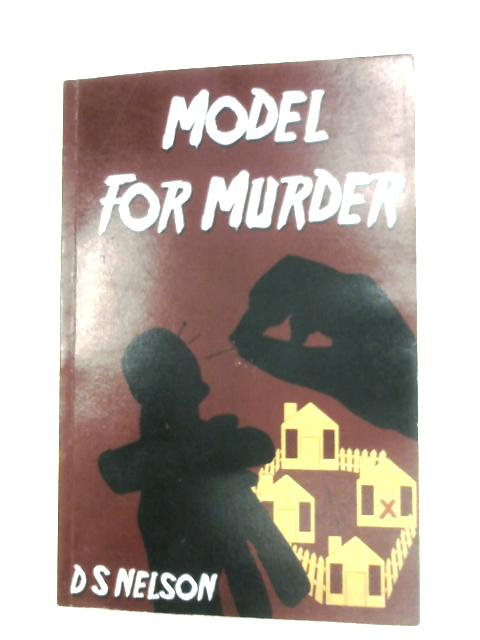 Model For Murder By D. S. Nelson