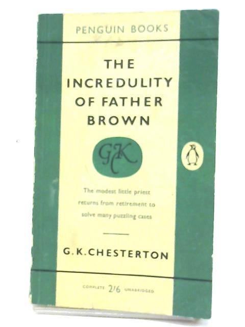 Incredulity of Father Brown By G K Chesterton