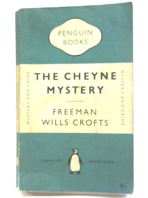 The Cheyne Mystery By Freeman Wills Crofts
