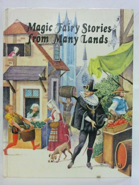 Magic Fairy Stories from Many Lands By Susan Taylor