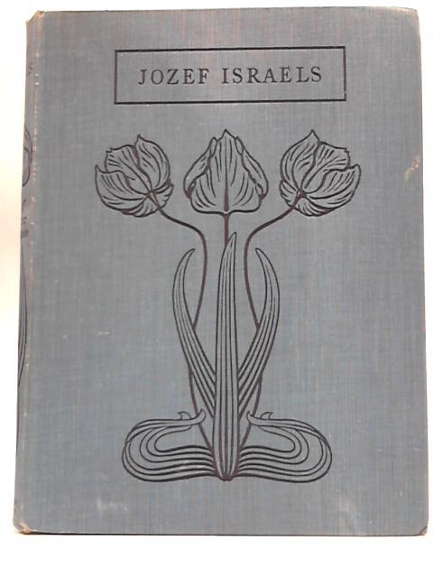 Jozef Israels By J. Ernest Phythian