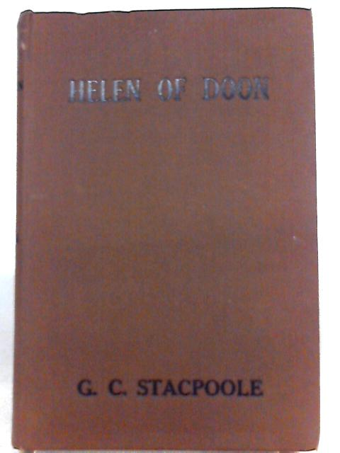 Helen of Doon by G. C. Stacpoole