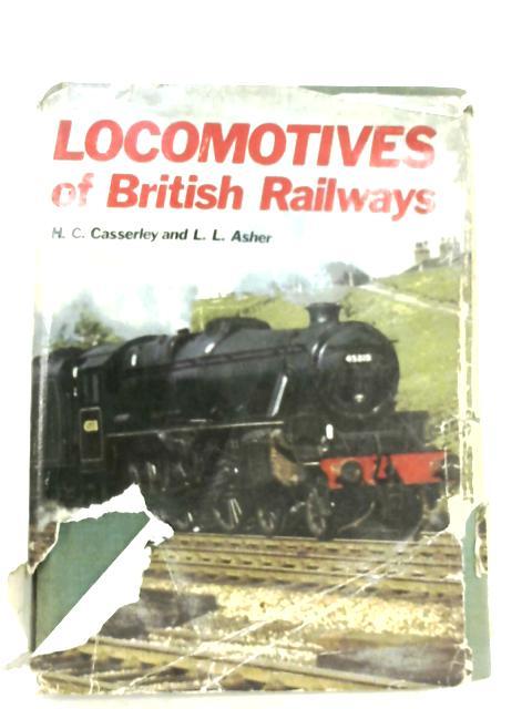 Locomotives Of British Railways By H. C. Casserley