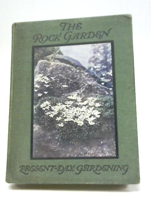 The Rock Garden By Reginald Farrer