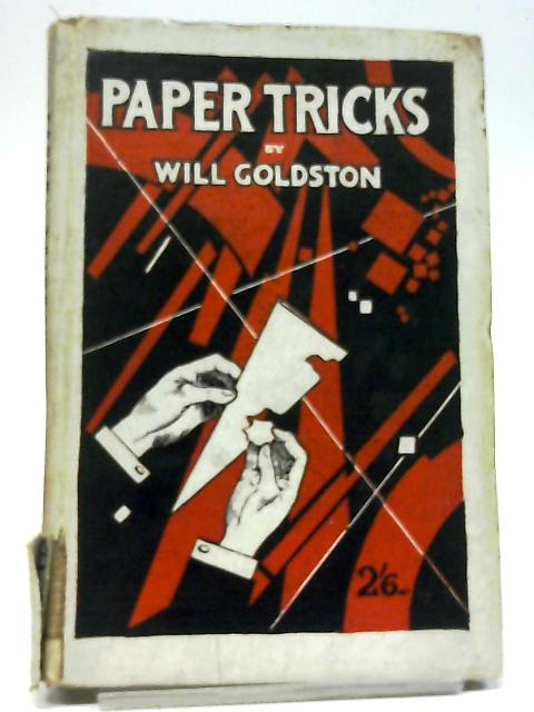 Paper Tricks By Will Goldston