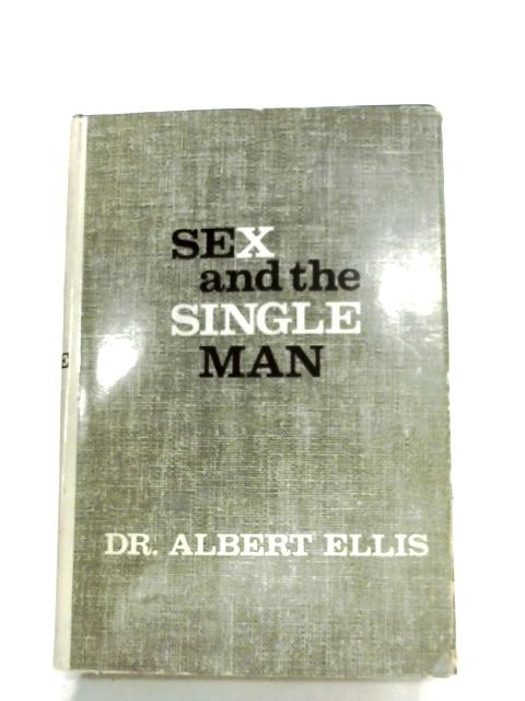 Sex And The Single Man By Albert Ellis