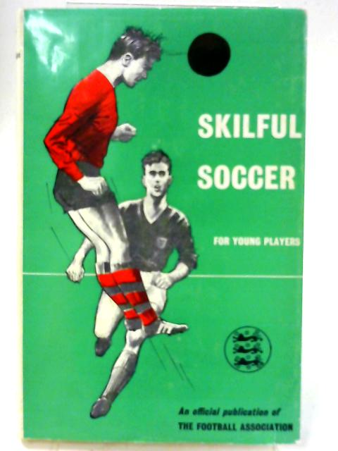 Skilful Soccer for Young Players by Unnamed