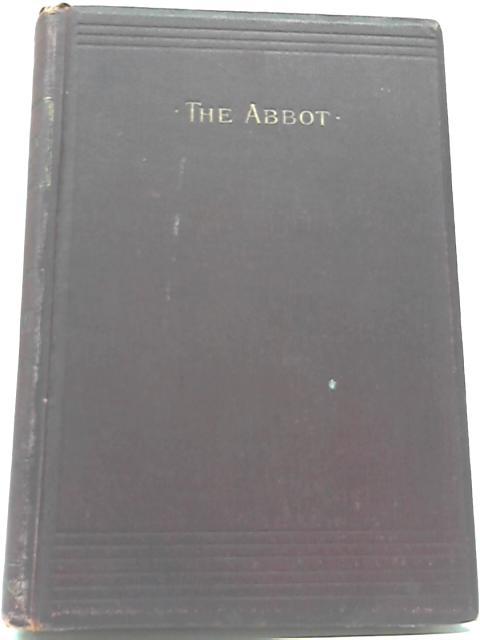 The Abbot By Sir Walter Scott
