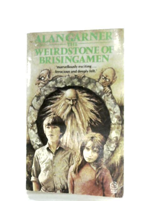 The Weirdstone Of Brisingamen By Alan Garner