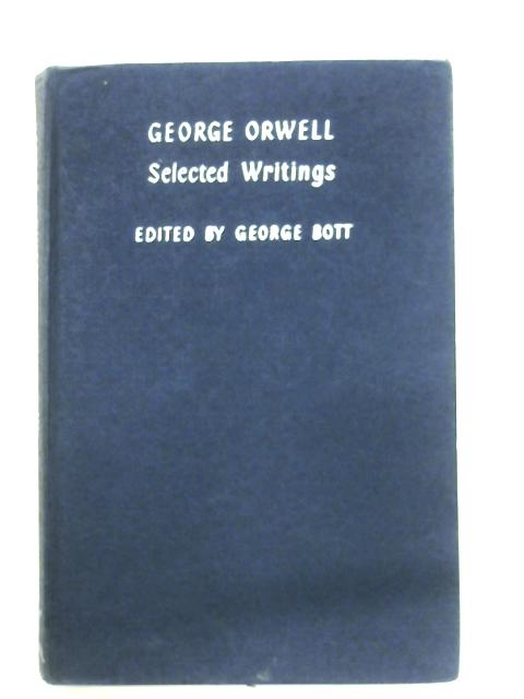 Selected Writings By George Orwell