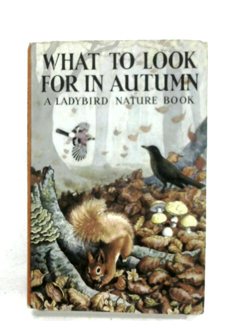 What To Look For In Autumn by E. L. Grant-Watson