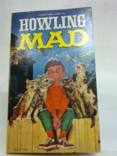 Howling Mad By Albert B. Feldstein
