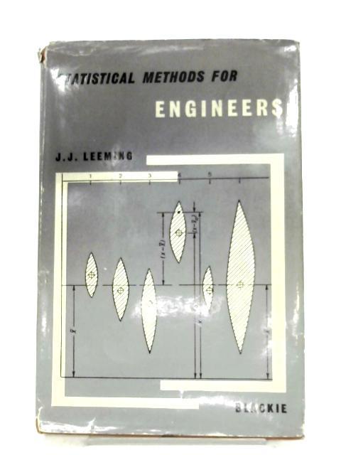 Statistical Methods For Engineers by J. J. Leeming