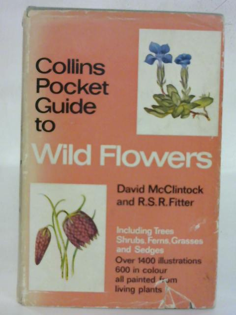Collins Pocket Guide to Wild Flowers by David McClintock