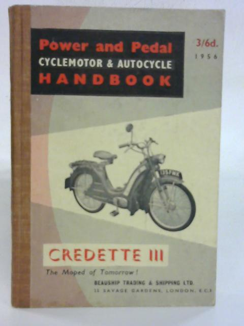 The Power and Pedal Cyclemotor and Autocycle Handbook by G. M. Denton