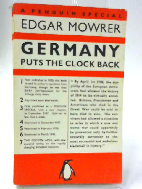Germany Puts the Clock Back by Edgar Ansel Mowrer