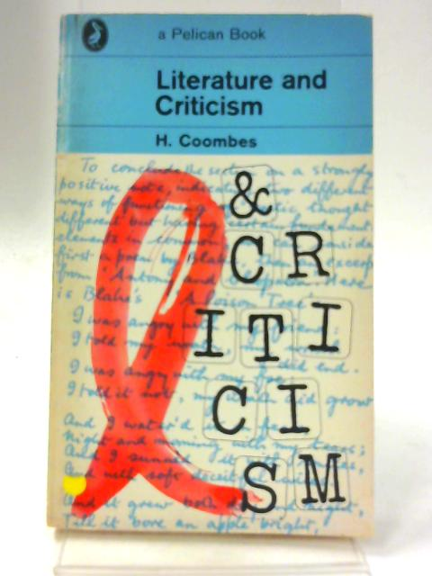 Literature and Criticism By H Coombes (Ed.)