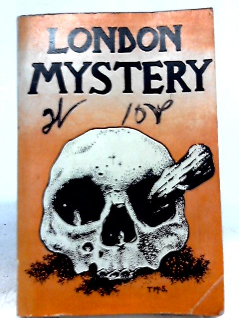 London Mystery (The London Mystery Selection Vol. 22 No. 95 December 1972) By Unknown Author