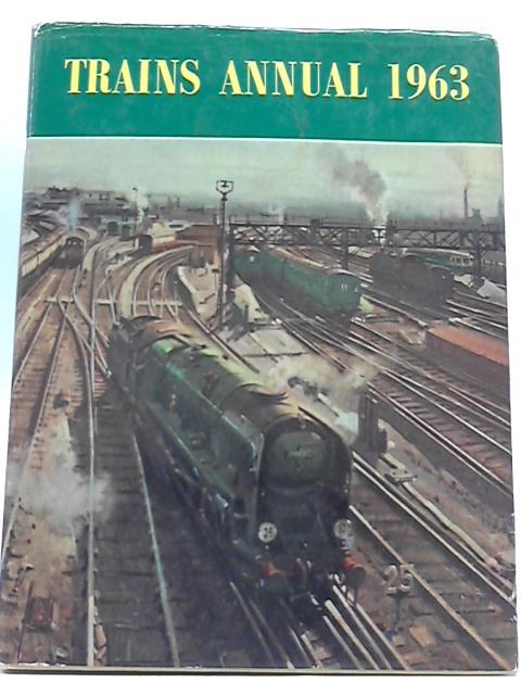 Trains Annual 1963 By G Freeman Allen