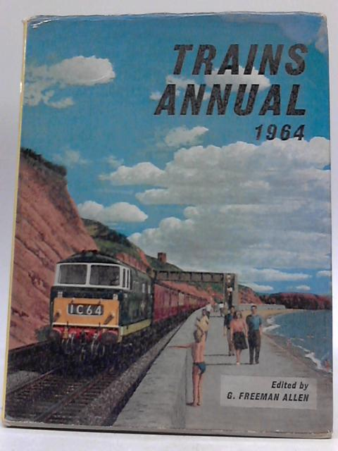 Trains Annual 1964 By G Freeman Allen