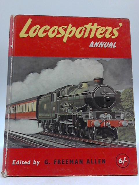 Locospotter's Annual 1957 By G Freeman Allen