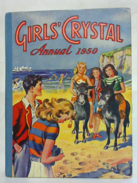 Girls' Crystal Annual 1950 By No Author
