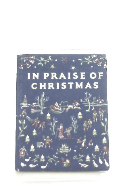 In Praise Of Christmas by Neville Hilditch-Compiler
