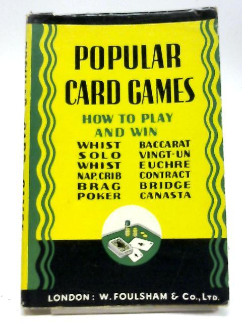Popular Card Games by B.H.Wood, F.R.Ings
