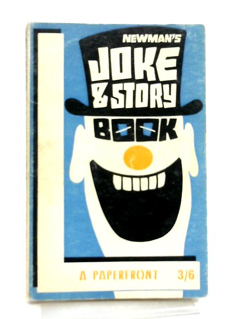 Newman's Joke and Story Book By A. C. H. Newman