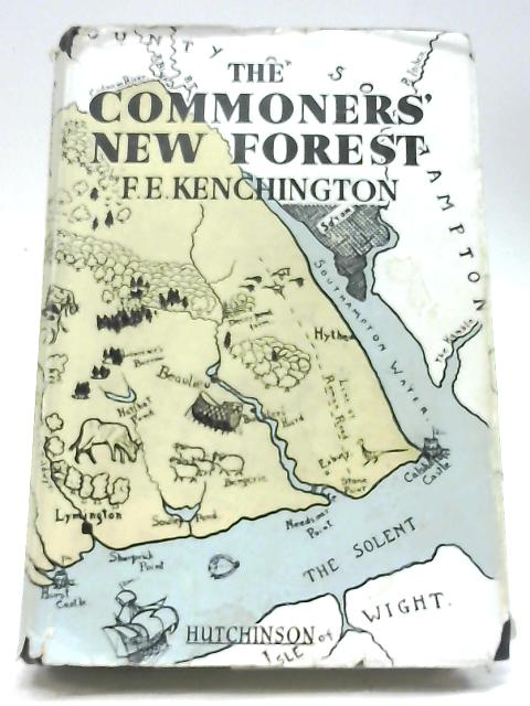 Commoners' New Forest by F E Kenchington
