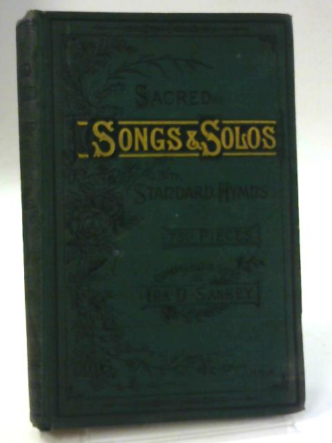 Sacred Songs and Solos with Standard Hymns by Ira D. Sankey
