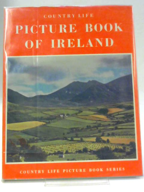 Country LIfe Picture Book of Ireland by Unnamed