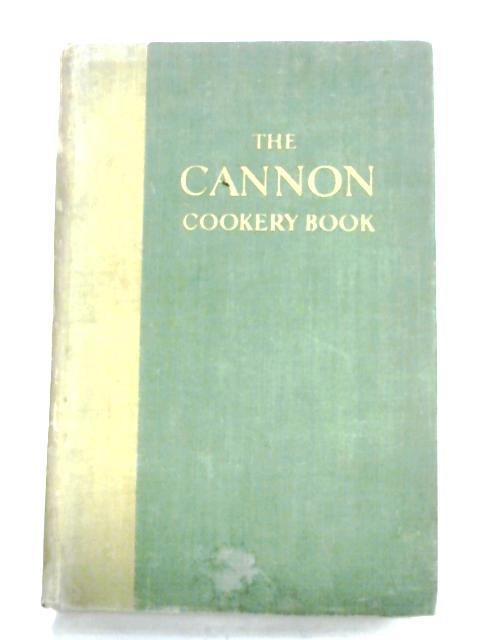 The Cannon Cookery Book by D. D. C. Taylor