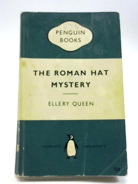 The Roman Hat Mystery by Ellery Queen