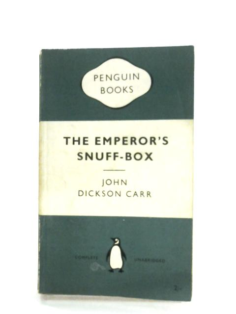 The Emperor's Snuff Box by John Dickson Carr