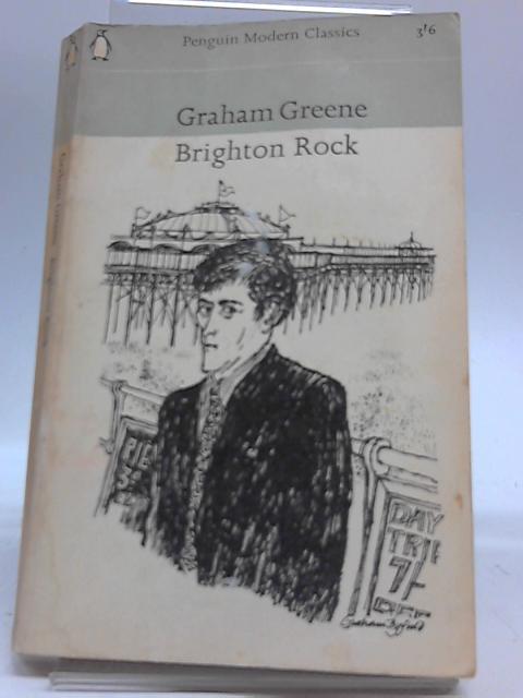 Brighton Rock by Graham Greene