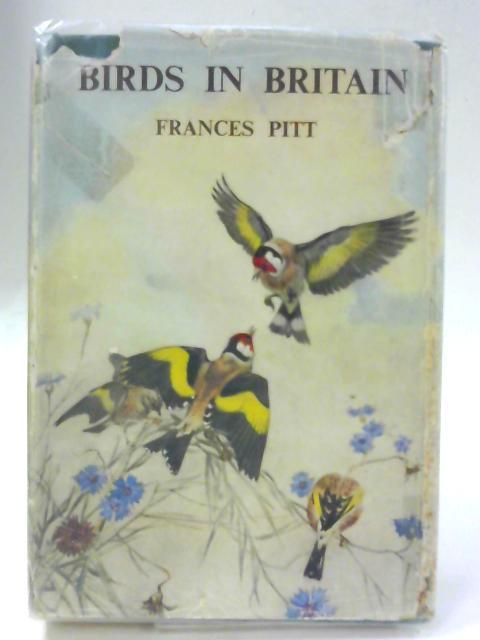 Birds in Britain by Frances Pitt